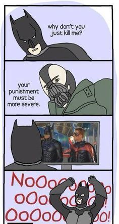 This is too much to take :P #batman #bane #noooo #dc