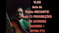 VLOG Aula de Violão 13 Acordes+Ritmos CONTINUAÇÃO Vlog, Music, Movie Posters, Tablature, Acoustic Guitar Lessons, Film Poster, Popcorn Posters, Muziek, Musik
