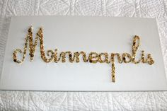 Minneapolis beaded sign-- Amy did an amazing job with this :)