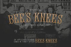 Bee's Knees Font by Hold Fast Hope on @creativemarket