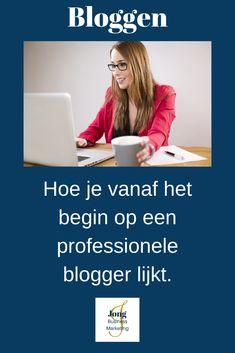Voor al de startende bloggers die vanaf het begin een professionele uitstraling willen. 10 tips waar je een knallende start mee kan maken. Blogging, Community, Marketing, Tips, Advice, Communion