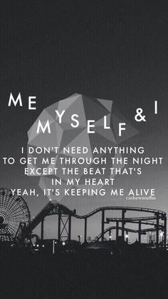 ME MYSELF AND I - G-EAZY // LOCKSCREEN WALLPAPER LYRICS  open for reqs