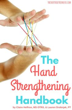 HAND STRENGTHENING HANDBOOK. Hand strength is one of the most common problem areas we see with kids in our pediatric therapy practice. (AD)