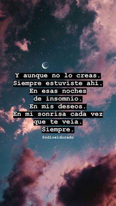 En mis pensamientos🌙🌑🌻 Inspirational Phrases, Motivational Phrases, Quotes En Espanol, Tumblr Love, Army Love, Sad Love Quotes, Tumblr Quotes, Spanish Quotes, Love Messages