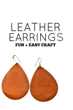 Leather earrings make a great statement for any outfit. Find out how we made these beautiful earrings. A full tutorial you will want to make again and again. A simple and fun craft ANYONE can do!!