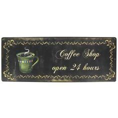 Accent décor with this Coffee Shop Open 24 Hours Tin Sign. Made to hang on the wall, the tin sign measures approximately 15 x Tin Signs, Metal Signs, Wall Signs, Metal Wall Decor, Home Wall Decor, Rc Hobby Store, Hobby Shop, Green Mugs, Wall Decor Online