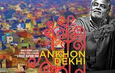 Ankhon Dekhi Full Movie Watch Online