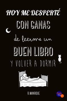 Hoy me desperté con ganas de leer un buen libro y volver a dormir /R.  Manrique.. -- Las Palmas de Gran Canaria : Cam-PDS : Canarias e-book,2016.