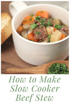 how to make slow cooker beef stew - Watch how to make the easist and most tender beef stew EVER! (Hint: use a slow cooker)