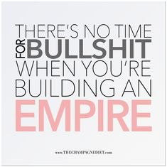 """THERE'S NO TIME FOR BULLSHIT Poster 12"""" x 12"""" – The Champagne Diet #boss #girlboss #buildyourempire"""