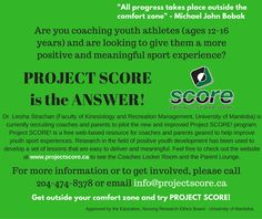 Project Score Seeking Coaches and Parents to Pilot New Online Resource   The locally developed Project Score online education tool is seeking coaches and parents to connect with it to help improve the overall youth sport experience. Project Score is a free web-based resource for coaches and parents geared to help improve the sport experience for youth. Research in the field of positive youth development has been used to develop a set of lessons that easy to deliver and meaningful. Please…