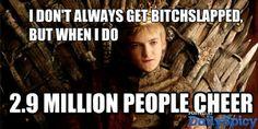 Bitchslapped Joffrey.