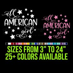 All American Girl Vinyl Decal Custom Car Vinyl Decals, Custom Stickers, Yeti Decals, Wall Decals, All American Girl, Transfer Tape, Laptop Decal, 6 Years, Custom Design