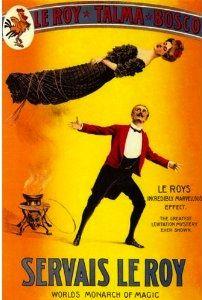 Servais LeRoy #Magic #magician #Illusion