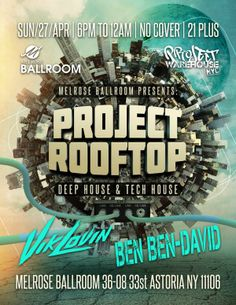 DEEP & TECH HOUSE April 27th, 2014 @ Melrose Rooftop Lounge With Ben Ben-David 21+   NO COVER