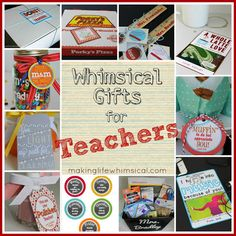 Making Life Whimsical: Whimsical Gifts for Teachers!