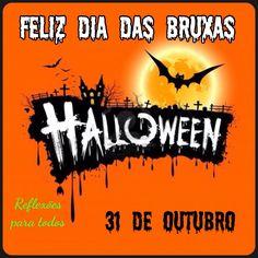 Feliz dia das bruxas (Halloween). Acesse a mensagem.