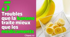 http://www.santeplusmag.com/troubles-que-banane-traite-mieux-que-les-medicaments/