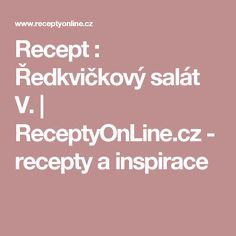 Recept : Ředkvičkový salát V.   ReceptyOnLine.cz - recepty a inspirace