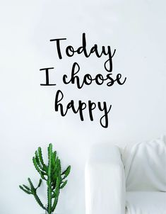 Today I Choose Happy Quote Wall Decal Sticker Room Art Vinyl Inspirational Decor Happiness - brown