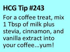 This doubles as a yummy HCG P2 Tip  HCG P2 recipe! :)