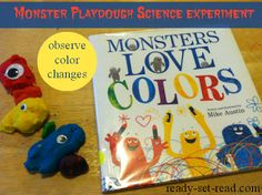 Playdough Science Experiment to Go With Book, Monsters Love Colors by Mike Austin (from Ready. Set. Read!)