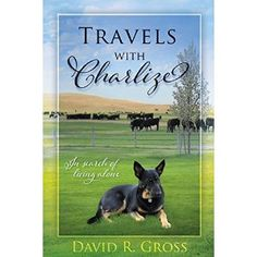 """#Book Review of #TravelswithCharlize from #ReadersFavorite - https://readersfavorite.com/book-review/travels-with-charlize  Reviewed by Lit Amri for Readers' Favorite  """"The purpose of this road trip was to try to figure out what I should do with my remaining years and how to do it. I'm seventy-six years old, and for more than fifty-two of those years, I was married to the only girl I ever truly loved. I'm not accustomed to making decisions on my own. Charlize is a good listener but doesn't…"""