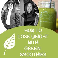 Green Smoothie Weight Loss 101 - How to lose weight with Green Smoothies.  Click here to find out: http://www.greenthickies.com/green-smoothies-for-weight-loss-101/  #green smoothies #weight loss #lose weight #diet #smoothie diet #green smoothie diet #weight loss smoothies