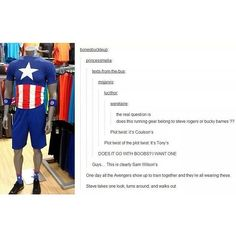 """""""One day all of the Avengers show up to train together and they're all wearing these. Steve takes one look around, and walks out."""""""