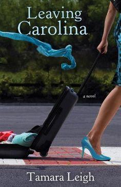 Leaving Carolina (Southern Discomfort Series #1) by Tamara Leigh. $5.60. Publisher: Multnomah Books; Original edition (September 15, 2009). Author: Tamara Leigh. Save 60% Off!