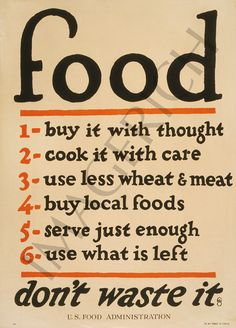 Food Don't Waste It - Vintage poster from WW1 https://www.etsy.com/listing/91709159/world-war-1-poster-food-dont-waste-it?ref=shop_home_active&ga_search_query=foods #Food
