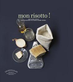 Mon Risotto ! - Laura Zavan - Bibliothèque numérique - Vous pouvez retrouver le cours de cuisine par des enfants pour des enfants et des recettes de chaque jours sur Cuisine de Mémé Moniq http://cuisine-meme-moniq.com #cuisine #livre #food #recettes