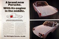 1970 Porsche 914 Debut original vintage advertisement. A brand new Porsche with it's engine in the middle. Original MSRP for the 4 cylinder was $3,495 and for the 6 cylinder was $5,595. Both feature built in roll bar, removable targa roof, 5-speed, concealed headlights and dual trunk compartments.