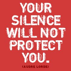 """""""Your silence will not protect you."""" ~ Audre Lorde So I think this is my next tattoo. Audre Lorde Quotes, Amor Humor, Intersectional Feminism, Power To The People, Inspire Me, Me Quotes, Quote Meme, Life Lessons, Wise Words"""