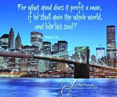 Such a great reminder. What are your priorities? You Loose, Biblical Inspiration, Body And Soul, Quotes About God, New York Skyline, Godly Quotes, Faith, Priorities, World
