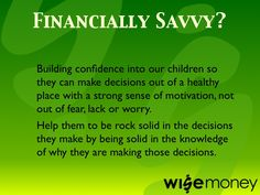 What does it mean to be Financially Savvy? Description number 4.