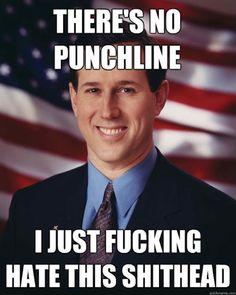 I hate you, Rick Santorum. http://media-cache7.pinterest.com/upload/271553052501660799_4lEKLu5Y_f.jpg femmefatalist hilarity