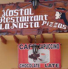 """Qua, mi è piaciuta la miscela delle lingue. Forse """"late"""" è una parola inglese, cioè in questo posto offrono una """"cioccolata in ritardo""""! - Ollantaytambo - Perù - Manu - Avanzato 1"""