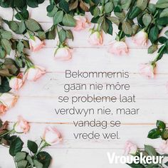 True Quotes, Qoutes, God Quotes About Life, Afrikaanse Quotes, Happy Birthday Pictures, Bible, Advice, Van, English