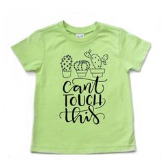 Can't Touch this cactus shirt, cactus shirt for kids, succulent shirt, cactus shirt, cactus shirt fo Cactus Shirt, Cant Touch This, Ivy Style, Diy Shirt, Graphic Tee Shirts, T Shirts With Sayings, Toddler Fashion, Kids Shirts, Trending Outfits