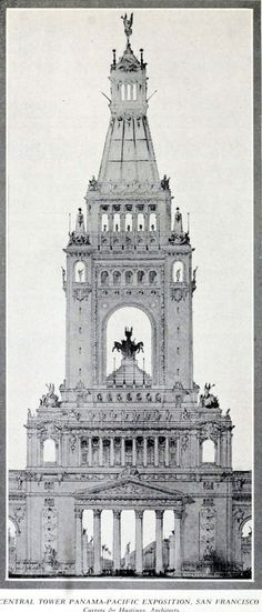Carrère & Hastings's projected Central Tower for the Panama-Pacific Exposition in San Francisco