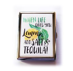 Cigarette Case, Case for Smokes, Metal cigarette case, Tequila, Cigarette box, Funny cigarette case, When life gives you lemons (5552) by KellysMagnets on Etsy