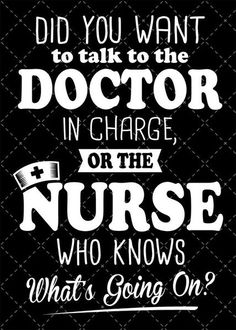 Did You Want to Talk to the Doctor in Charge Or the Nurse? (Sticker)