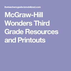 McGraw-Hill Wonders Third Grade Resources and Printouts