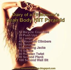 Diary of a Fit Mommy: Diary of a Fit Mommy's Lean Body Hiit Pyramid - damn, 200 calories in 5 mins? Mommy Workout, Pregnancy Workout, Fitness Tips, Health Fitness, Pyramid Workout, Sweat It Out, Lean Body, Post Pregnancy, I Work Out