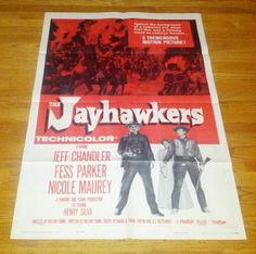 Jayhawkers (1959) Movie Poster One Sheet Jeff Chandler Fess Parker Henry Silva