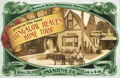 Bungalow Heaven Home Tour - Pasadena (usually in April)