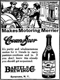 This beer company whose target demographic is motorists. | 18 Ads From 1915 That Prove We've Come A Long Way In 100 Years