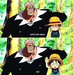 Garp and Luffy~ One piece