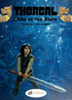 Thorgal English Version - tome 1 - Child of the stars Cinebook editions http://www.izneo.com/thorgal-english-version-child-of-the-stars-tome-1-A7828
